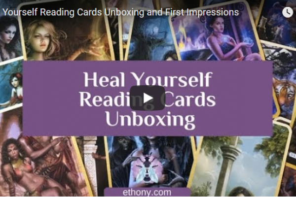 Heal Yourself Reading Cards Unboxing and First Impressions