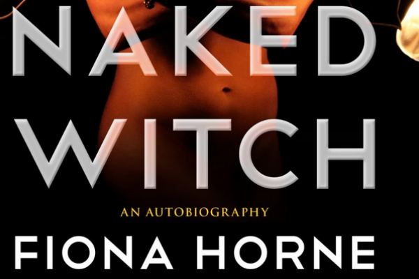 Book review: Fiona Horne – 'The Naked Witch'