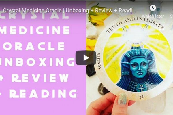 Crystal Medicine Oracle | Unboxing + Review + Reading